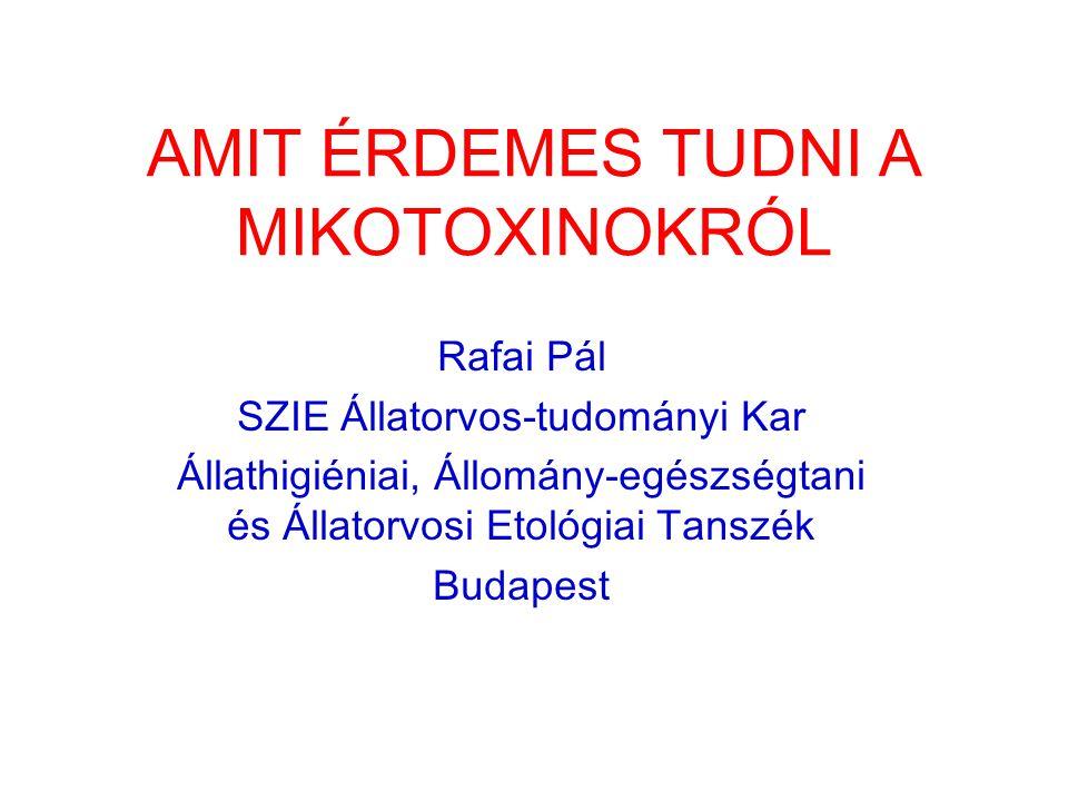 AMIT ÉRDEMES TUDNI A MIKOTOXINOKRÓL