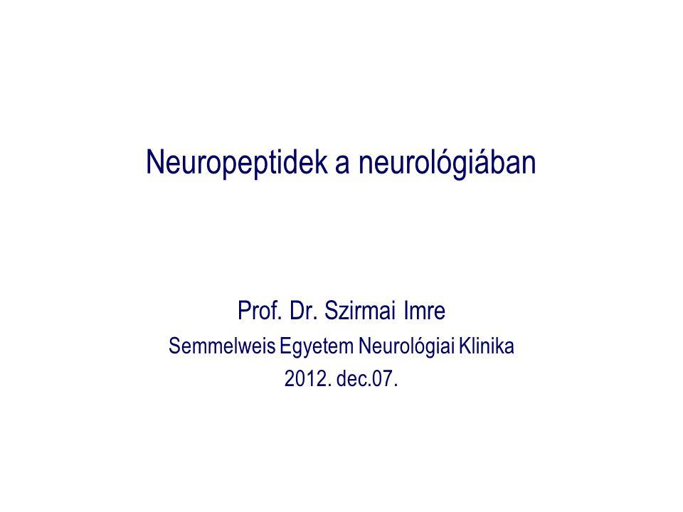 Neuropeptidek a neurológiában