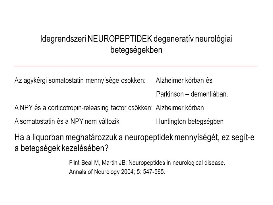 Idegrendszeri NEUROPEPTIDEK degeneratív neurológiai betegségekben