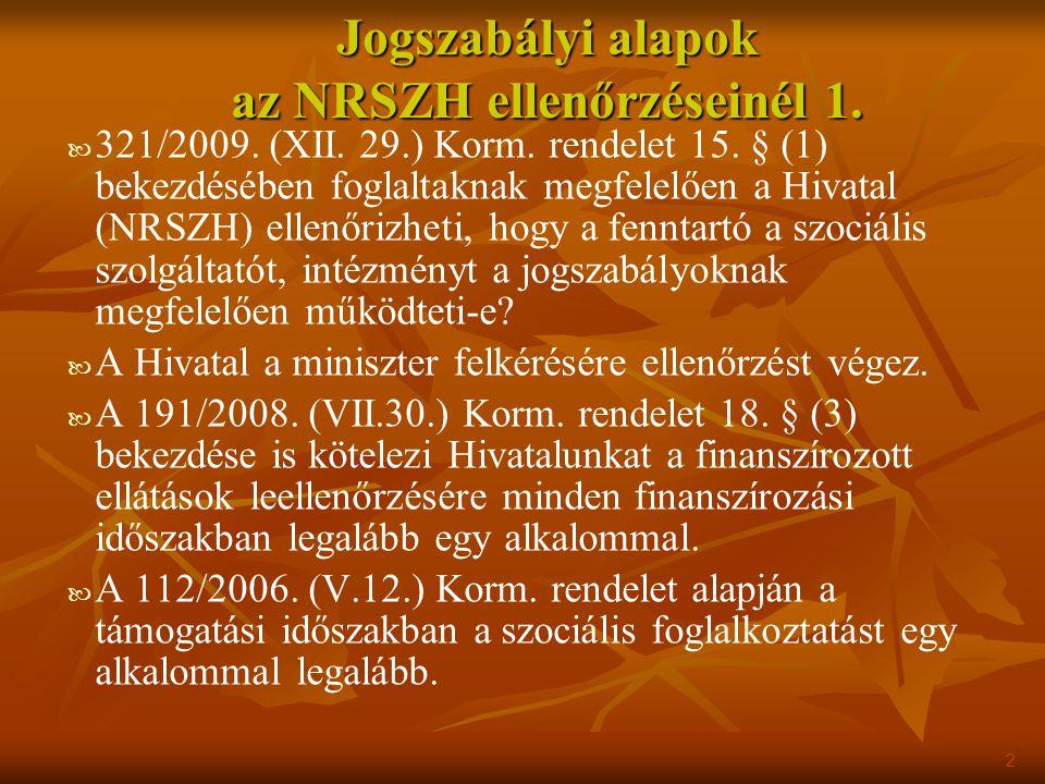 Jogszabályi alapok az NRSZH ellenőrzéseinél 1.
