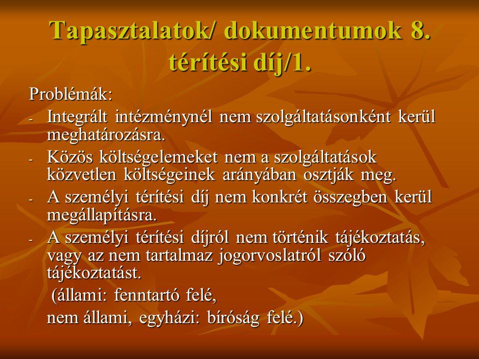 Tapasztalatok/ dokumentumok 8. térítési díj/1.
