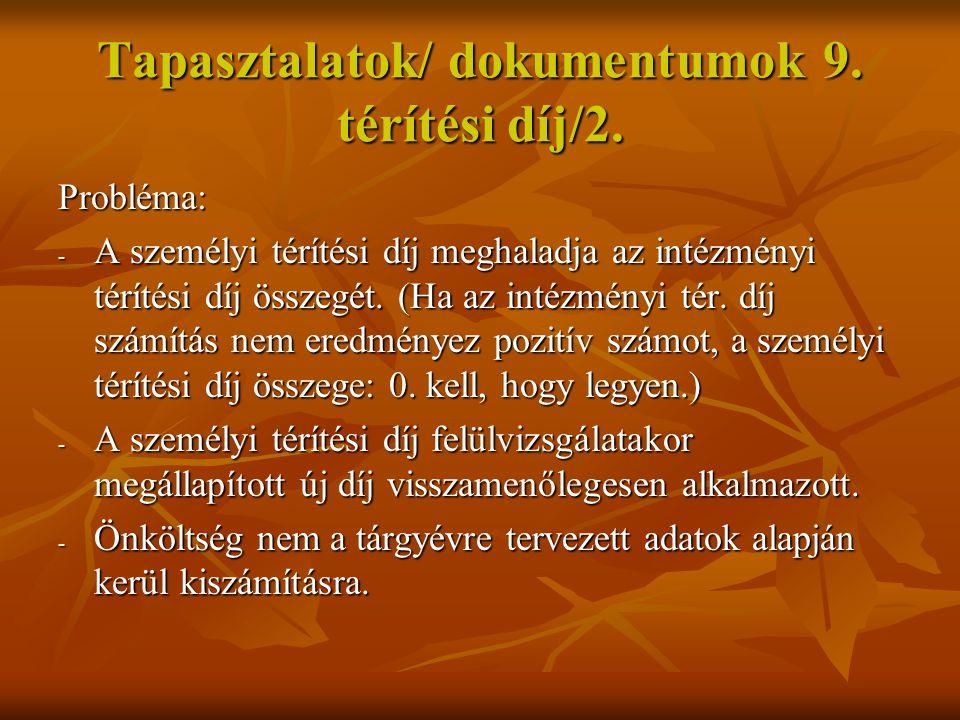 Tapasztalatok/ dokumentumok 9. térítési díj/2.