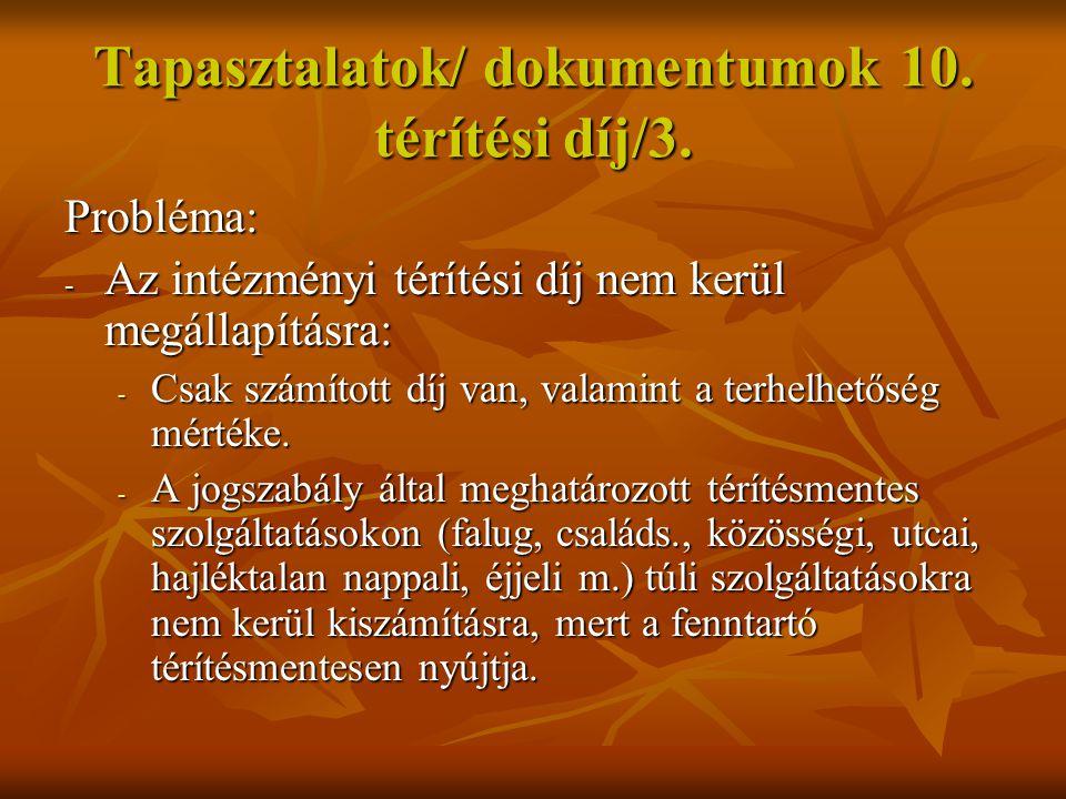 Tapasztalatok/ dokumentumok 10. térítési díj/3.