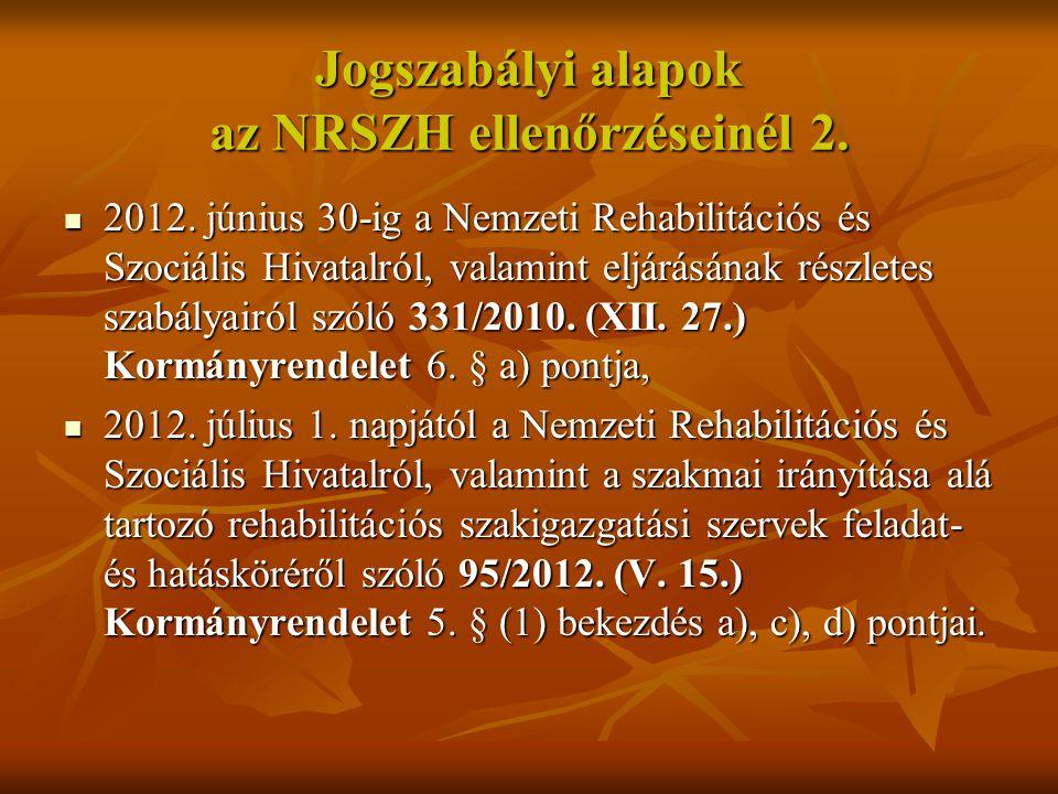 Jogszabályi alapok az NRSZH ellenőrzéseinél 2.