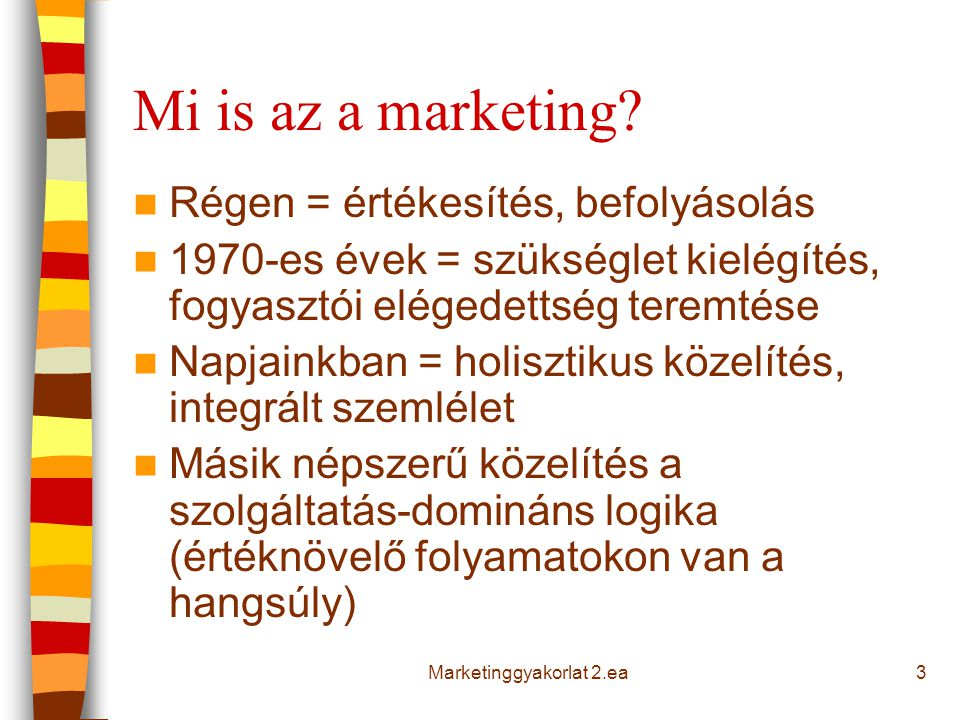 Marketinggyakorlat 2.ea