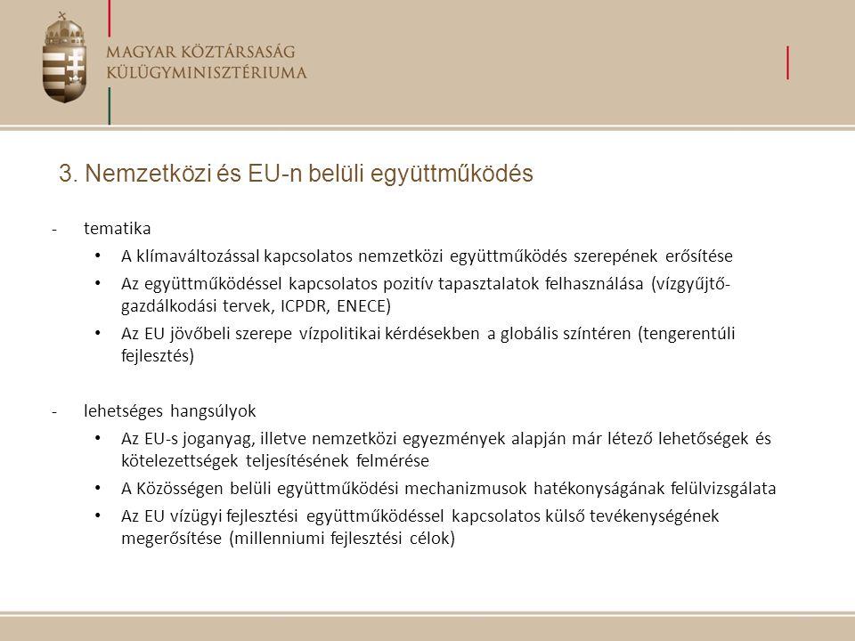 3. Nemzetközi és EU-n belüli együttműködés