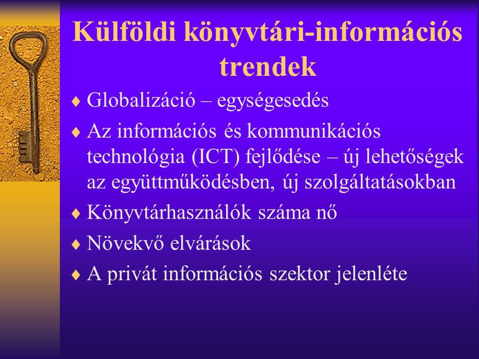 Külföldi könyvtári-információs trendek