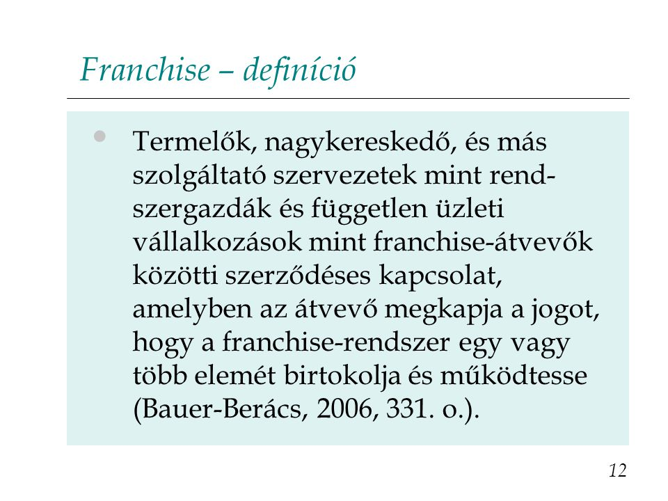 Franchise – definíció