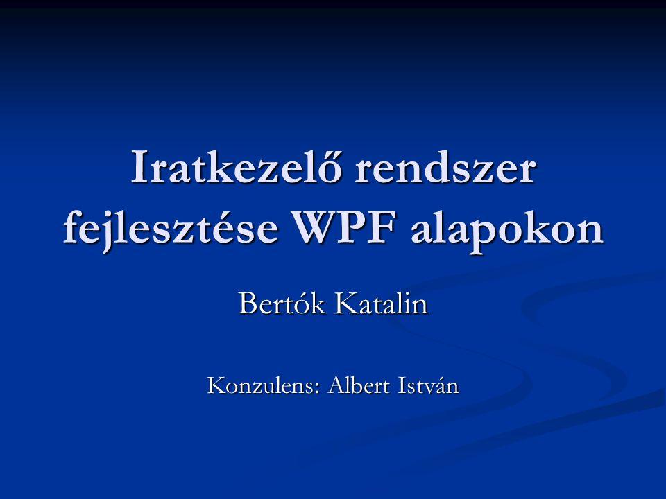 Iratkezelő rendszer fejlesztése WPF alapokon