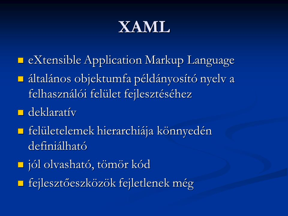 XAML eXtensible Application Markup Language