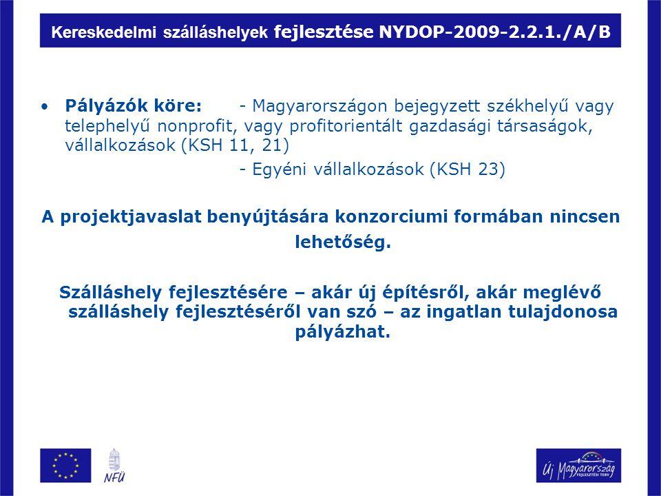 Kereskedelmi szálláshelyek fejlesztése NYDOP-2009-2.2.1./A/B
