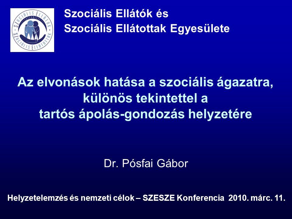Helyzetelemzés és nemzeti célok – SZESZE Konferencia 2010. márc. 11.