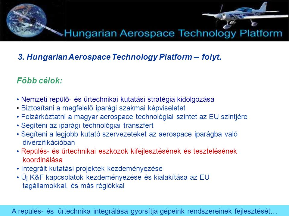 3. Hungarian Aerospace Technology Platform – folyt.
