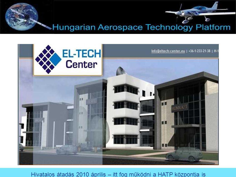 Hivatalos átadás 2010 április – itt fog működni a HATP központja is