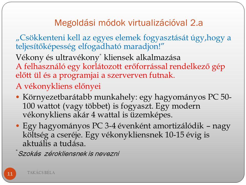 Megoldási módok virtualizációval 2.a