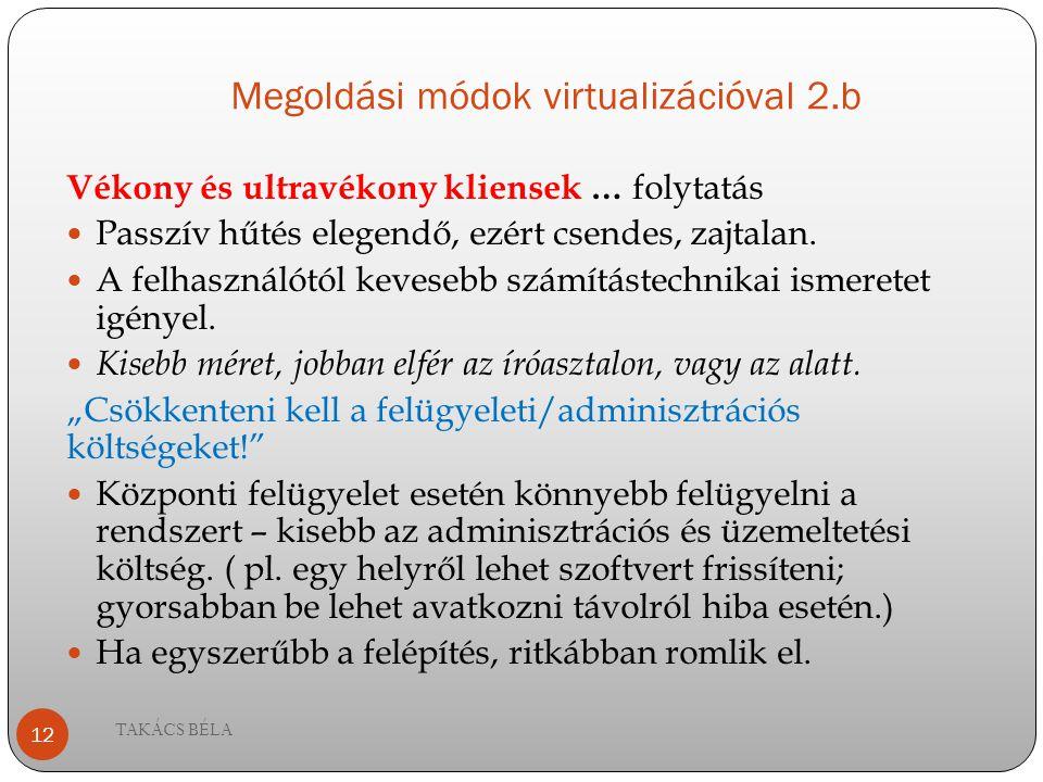 Megoldási módok virtualizációval 2.b