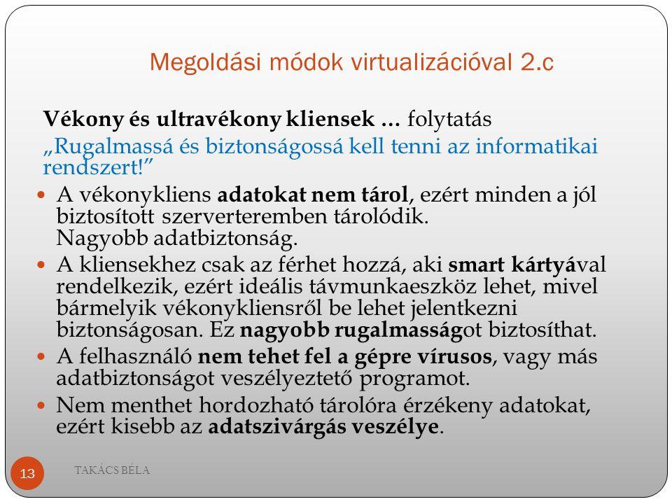 Megoldási módok virtualizációval 2.c