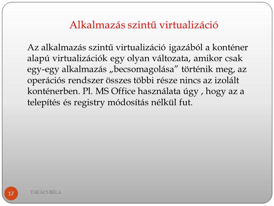 Alkalmazás szintű virtualizáció