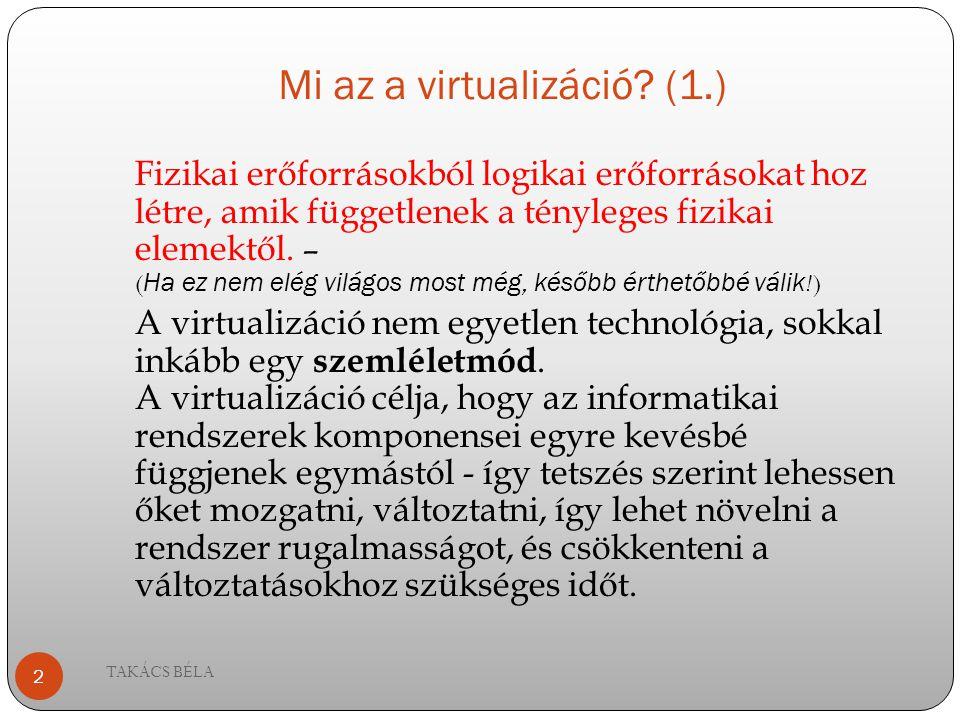 Mi az a virtualizáció (1.)