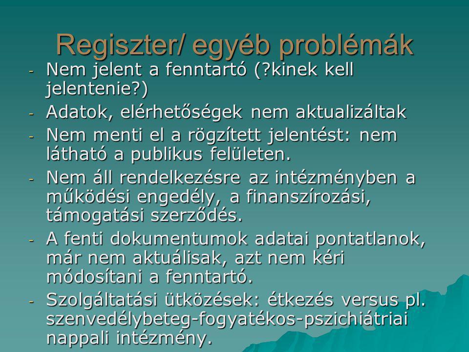 Regiszter/ egyéb problémák