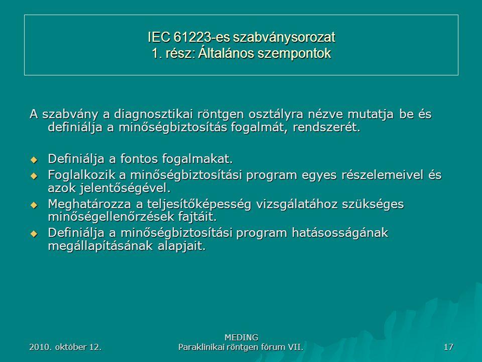 IEC 61223-es szabványsorozat 1. rész: Általános szempontok