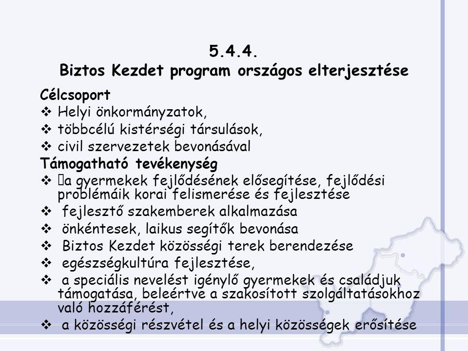 5.4.4. Biztos Kezdet program országos elterjesztése