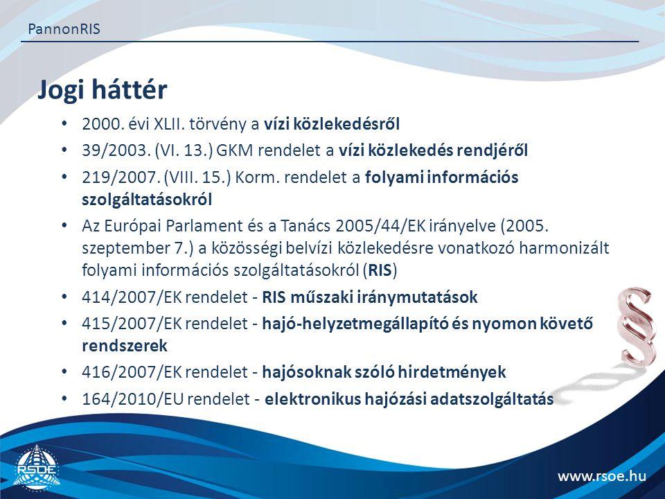 Jogi háttér 2000. évi XLII. törvény a vízi közlekedésről