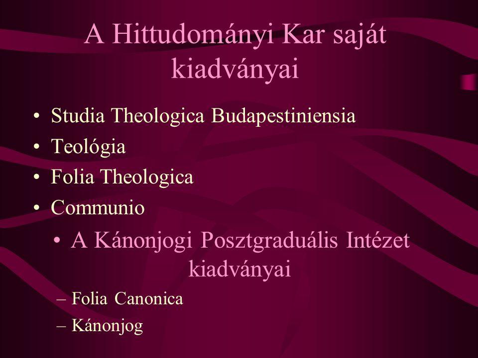 A Hittudományi Kar saját kiadványai