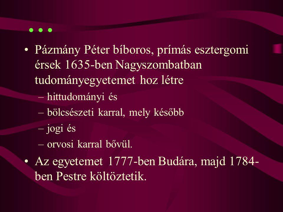 ... 2017.04.04. Pázmány Péter bíboros, prímás esztergomi érsek 1635-ben Nagyszombatban tudományegyetemet hoz létre.