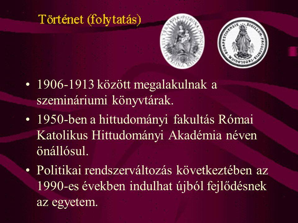 1906-1913 között megalakulnak a szemináriumi könyvtárak.