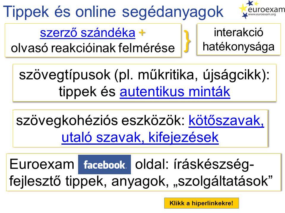 } Tippek és online segédanyagok