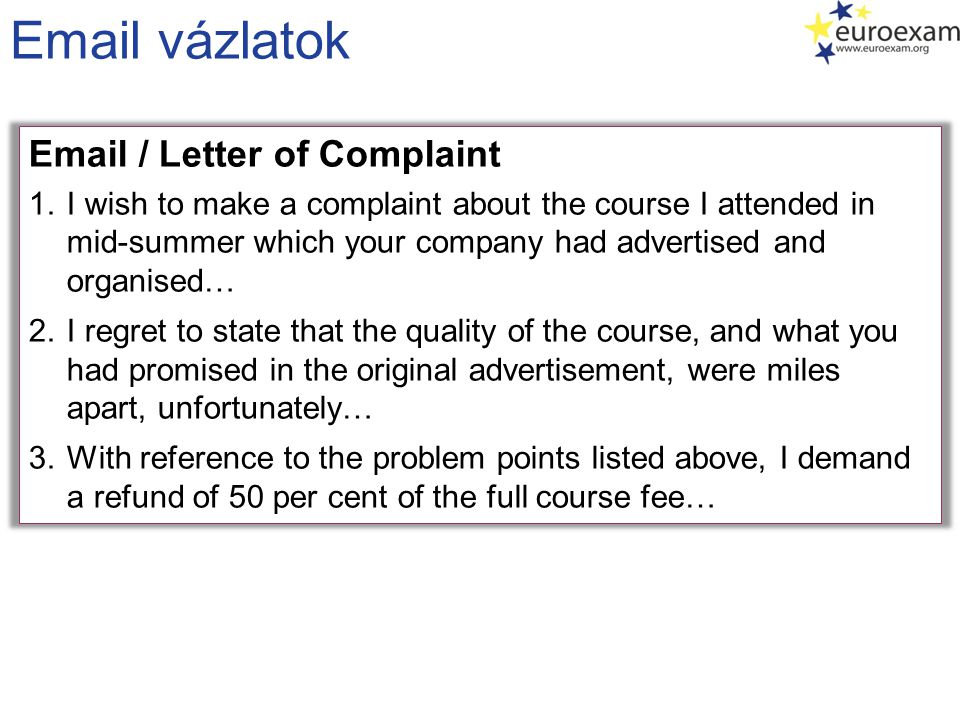 Email vázlatok Email / Letter of Complaint