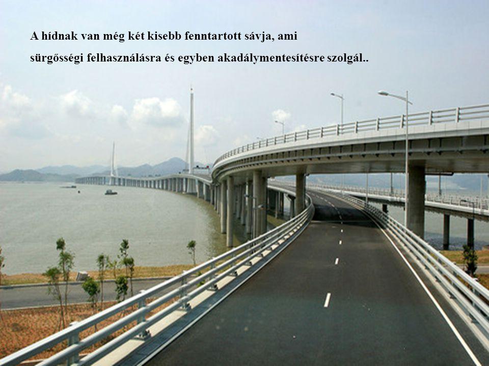 A hídnak van még két kisebb fenntartott sávja, ami