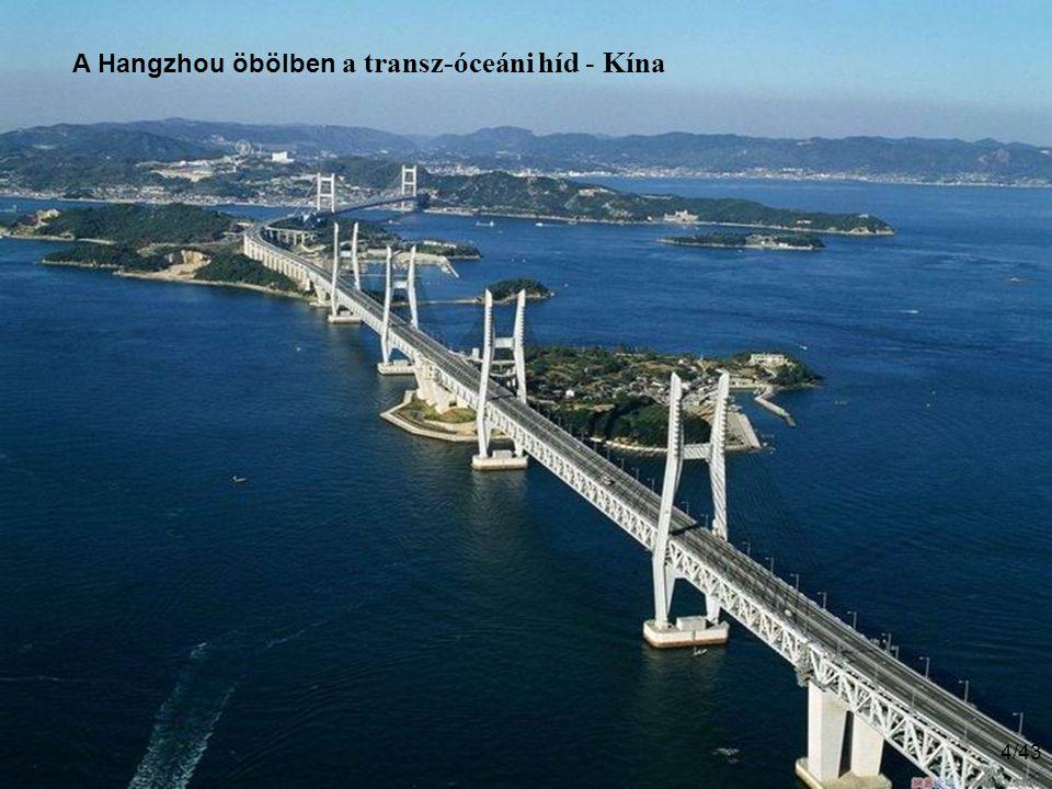 A Hangzhou öbölben a transz-óceáni híd - Kína