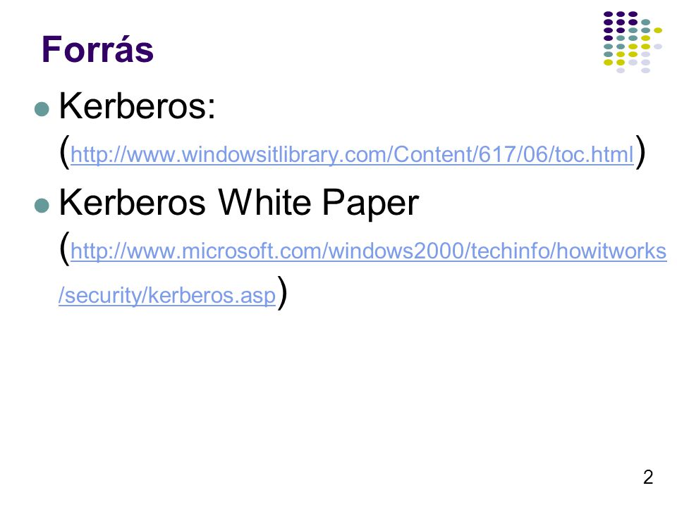 Forrás Kerberos: (http://www.windowsitlibrary.com/Content/617/06/toc.html)