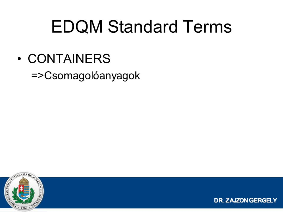 EDQM Standard Terms CONTAINERS =>Csomagolóanyagok