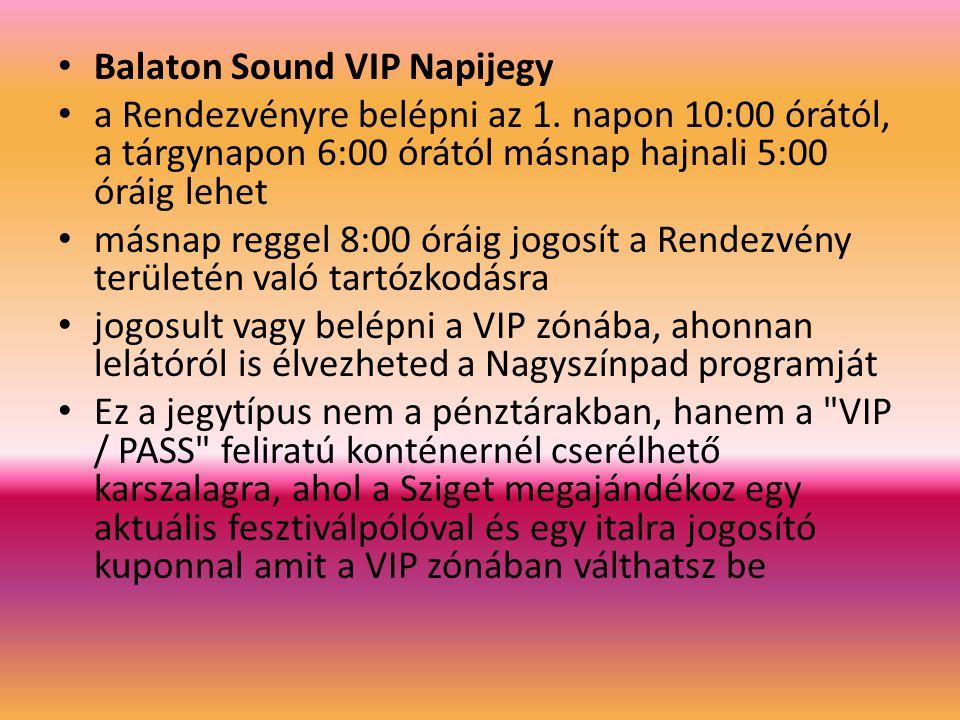 Balaton Sound VIP Napijegy