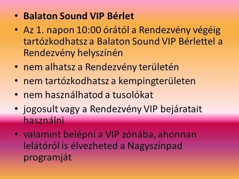 Balaton Sound VIP Bérlet