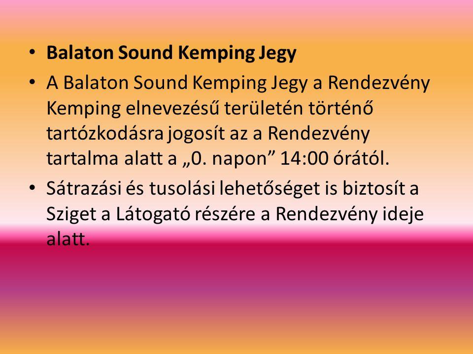 Balaton Sound Kemping Jegy