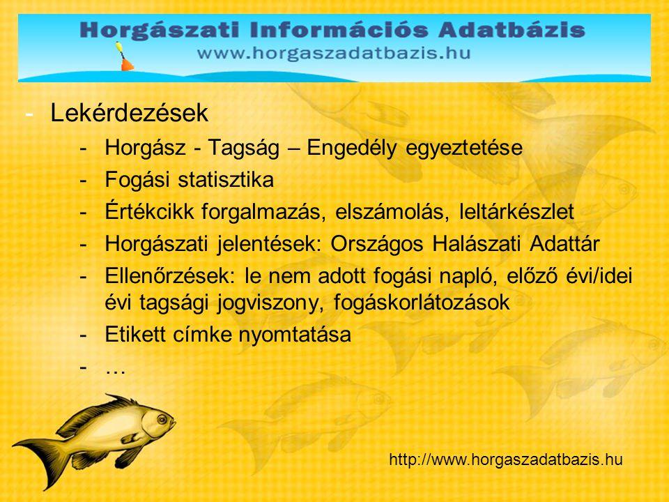 1 Lekérdezések Horgász - Tagság – Engedély egyeztetése