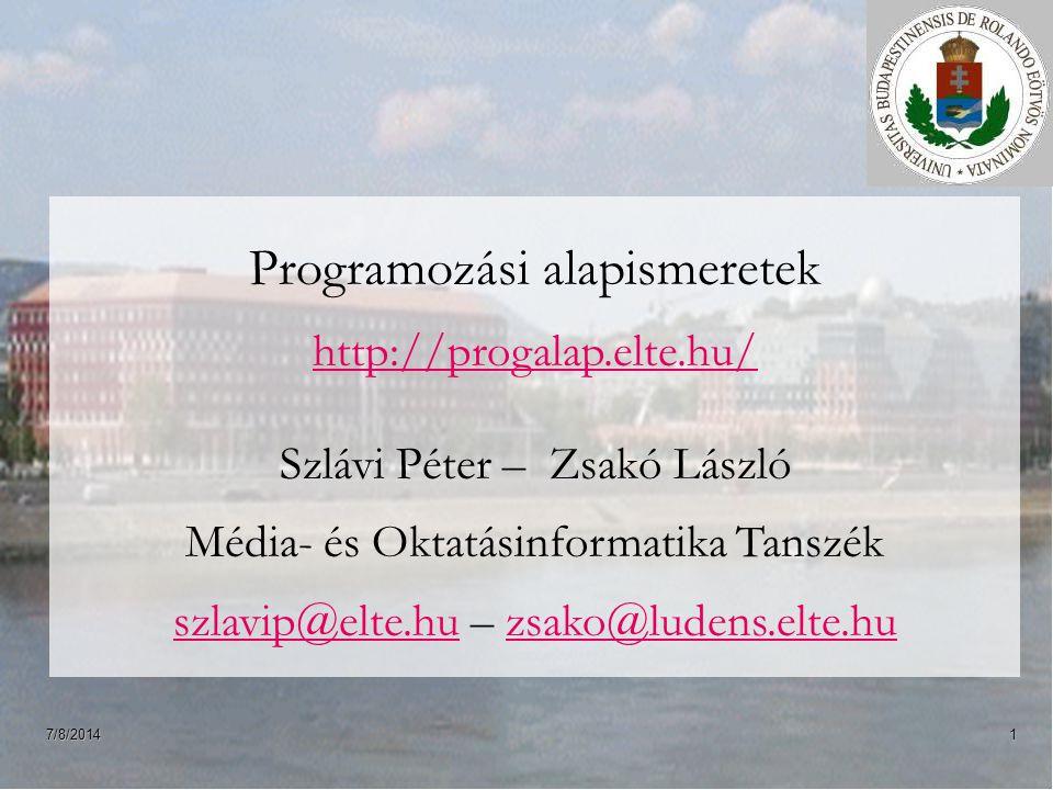 Programozási alapismeretek http://progalap.elte.hu/