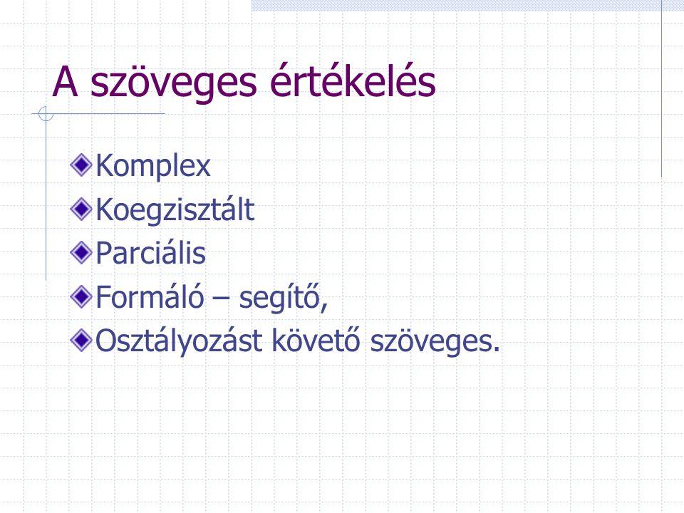 A szöveges értékelés Komplex Koegzisztált Parciális Formáló – segítő,