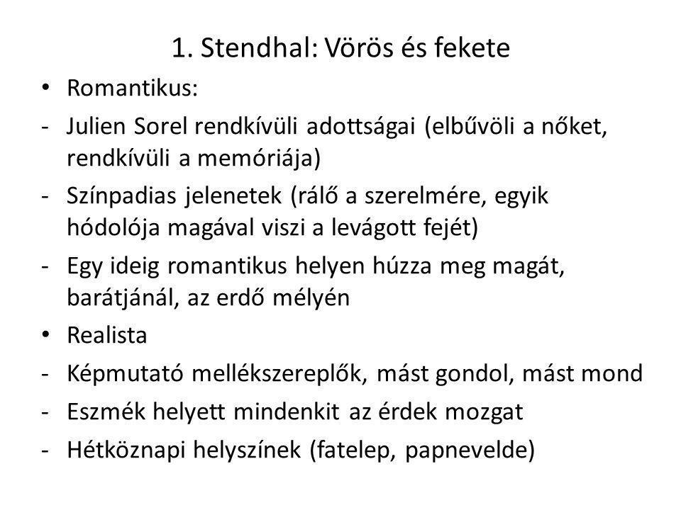 1. Stendhal: Vörös és fekete