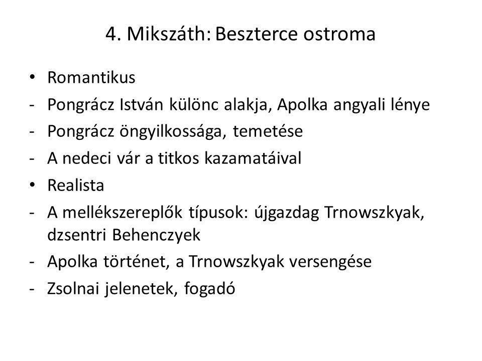 4. Mikszáth: Beszterce ostroma