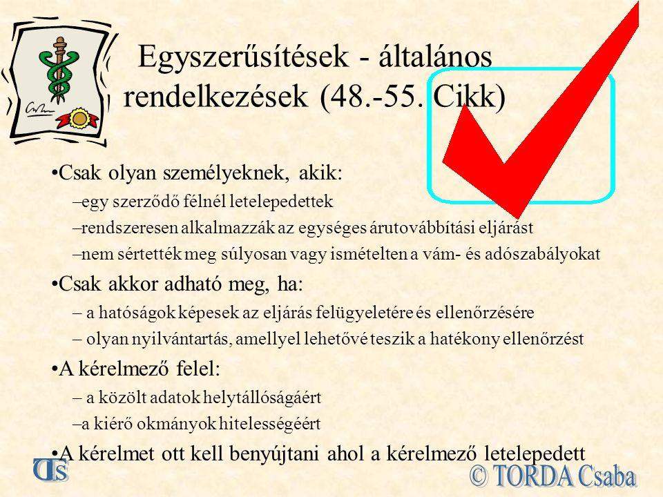 Egyszerűsítések - általános rendelkezések (48.-55. Cikk)
