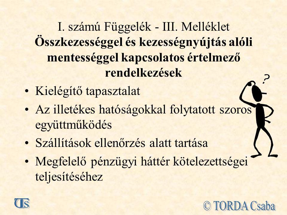 I. számú Függelék - III. Melléklet Összkezességgel és kezességnyújtás alóli mentességgel kapcsolatos értelmező rendelkezések