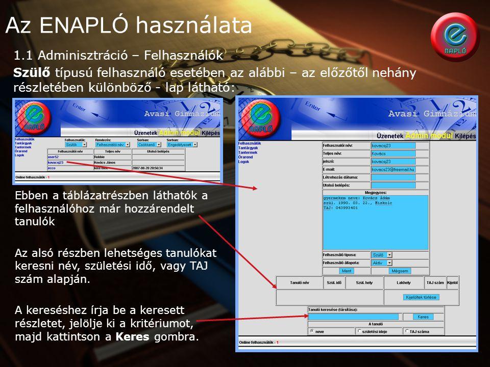 Az ENAPLÓ használata 1.1 Adminisztráció – Felhasználók
