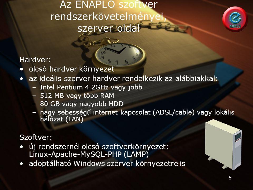Az ENAPLÓ szoftver rendszerkövetelményei, szerver oldal