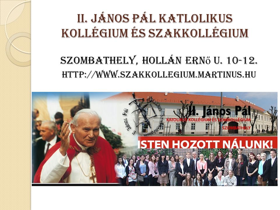 II. János Pál Katlolikus Kollégium és Szakkollégium