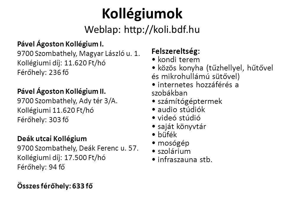 Kollégiumok Weblap: http://koli.bdf.hu